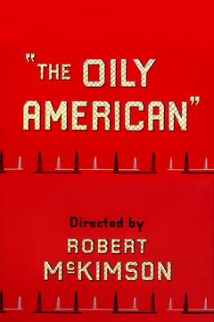 Best Animation Movies of 1954 : The Oily American