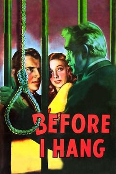 Best Science Fiction Movies of 1940 : Before I Hang