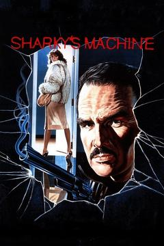 Best Action Movies of 1981 : Sharky's Machine