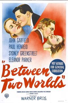 Best Fantasy Movies of 1944 : Between Two Worlds