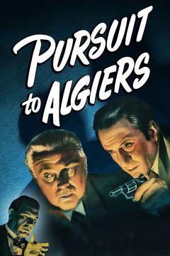 Best Crime Movies of 1945 : Pursuit to Algiers