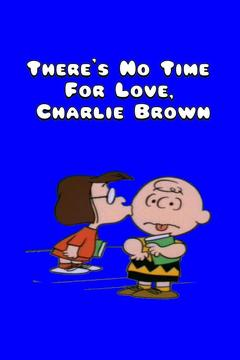 Best Animation Movies of 1973 : There's No Time For Love, Charlie Brown