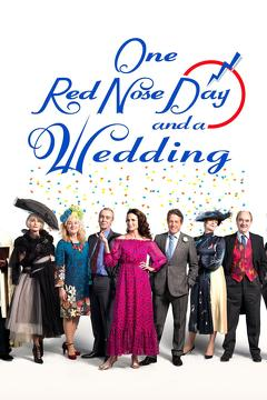 Best Tv Movie Movies of 2019 : One Red Nose Day and a Wedding