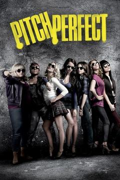 Best Music Movies of 2012 : Pitch Perfect