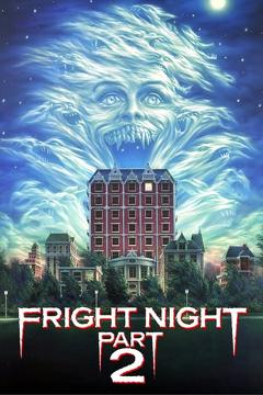 Best Horror Movies of 1988 : Fright Night Part 2