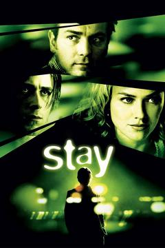 Best Thriller Movies of 2005 : Stay