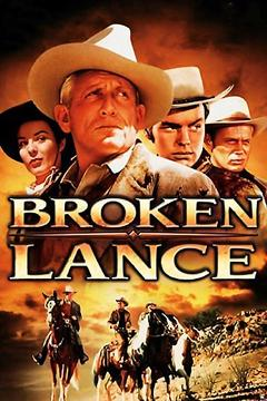 Best Western Movies of 1954 : Broken Lance