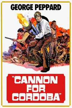 Best Western Movies of 1970 : Cannon for Cordoba