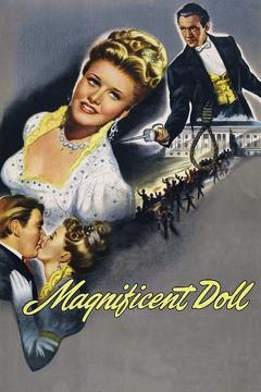 Best History Movies of 1946 : Magnificent Doll