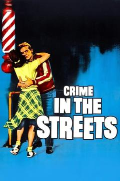 Best Thriller Movies of 1956 : Crime in the Streets