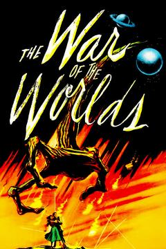 Best Science Fiction Movies of 1953 : The War of the Worlds