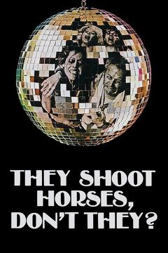 Best Drama Movies of 1969 : They Shoot Horses, Don't They?