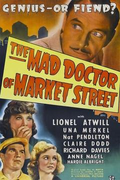 Best Horror Movies of 1942 : The Mad Doctor of Market Street