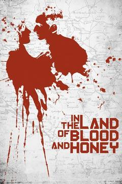 Best War Movies of 2011 : In the Land of Blood and Honey