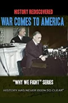 Best Documentary Movies of 1945 : Why We Fight: War Comes to America