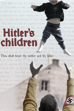 Best History Movies of 2011 : Hitler's Children