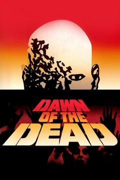 Best Movies of 1978 : Dawn of the Dead