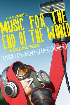 Best Music Movies of This Year: MUSIC FOR THE END OF THE WORLD