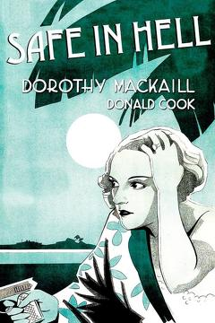 Best Thriller Movies of 1931 : Safe in Hell