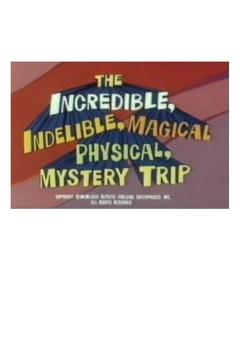Best Animation Movies of 1973 : The Incredible, Indelible, Magical Physical, Mystery Trip