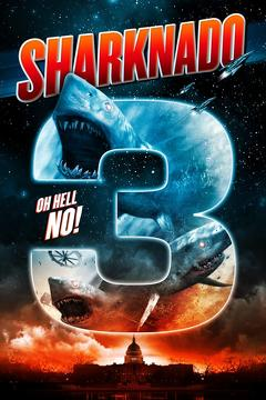 Best Tv Movie Movies of 2015 : Sharknado 3: Oh Hell No!