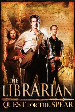 Best Fantasy Movies of 2004 : The Librarian: Quest for the Spear