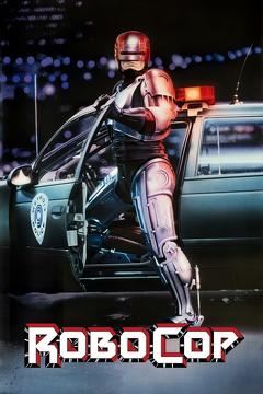 Best Science Fiction Movies of 1987 : RoboCop