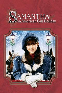 Best Tv Movie Movies of 2004 : Samantha: An American Girl Holiday