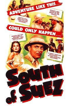 Best Mystery Movies of 1940 : South of Suez