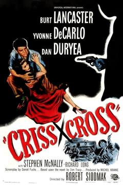 Best Drama Movies of 1949 : Criss Cross