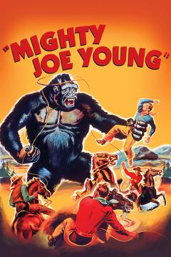Best Adventure Movies of 1949 : Mighty Joe Young