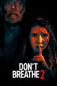 Best Horror Movies of This Year: Don't Breathe 2