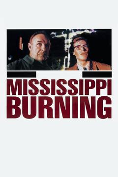Best Crime Movies of 1988 : Mississippi Burning