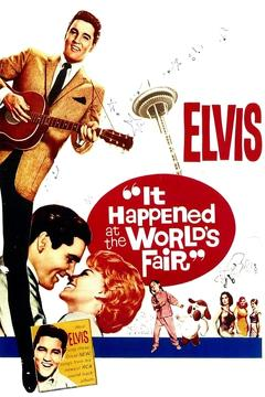Best Music Movies of 1963 : It Happened at the World's Fair