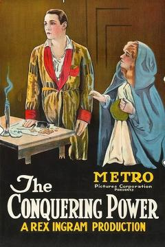 Best Romance Movies of 1921 : The Conquering Power
