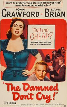 Best Romance Movies of 1950 : The Damned Don't Cry