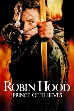 Best Romance Movies of 1991 : Robin Hood: Prince of Thieves