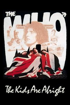 Best Music Movies of 1979 : The Who: The Kids Are Alright