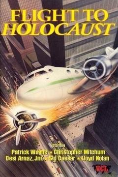 Best Action Movies of 1977 : Flight to Holocaust