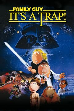 Best Animation Movies of 2010 : Family Guy Presents: It's a Trap!