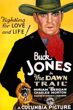 Best Western Movies of 1930 : The Dawn Trail