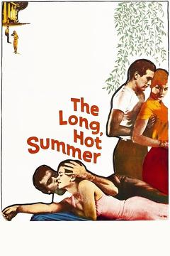 Best Romance Movies of 1958 : The Long, Hot Summer