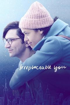 Best Romance Movies of 2018 : Irreplaceable You
