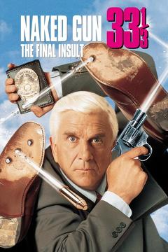 Best Comedy Movies of 1994 : Naked Gun 33?: The Final Insult