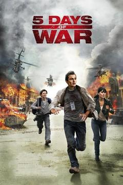 Best War Movies of 2011 : 5 Days of War