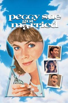 Best Fantasy Movies of 1986 : Peggy Sue Got Married