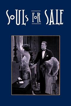Best Drama Movies of 1923 : Souls for Sale