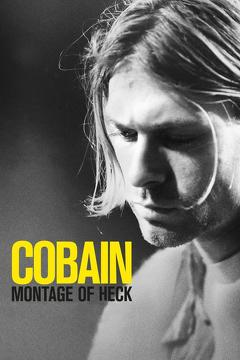 Best Documentary Movies of 2015 : Cobain: Montage of Heck