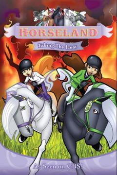 Best Western Movies of 2007 : Horseland: Taking the Heat