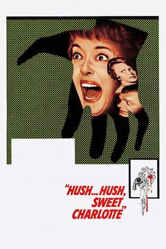 Best Horror Movies of 1964 : Hush... Hush, Sweet Charlotte